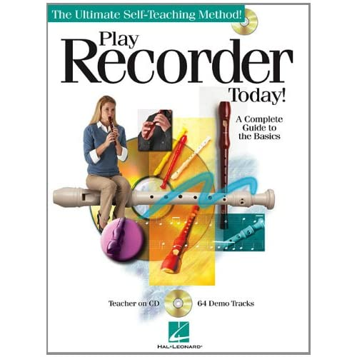 Play Recorder Today!: A Complete Guid to the Basics