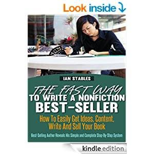 The Fast Way To Write A Nonfiction Best-Seller: How to
