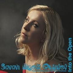 Sarah Elgeti Quintet - Into The Open