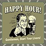 BCreative Happy Hour! Gentlemen, Start Your Livers! (Officially Licensed) Poster Small 12 X 12 Inches