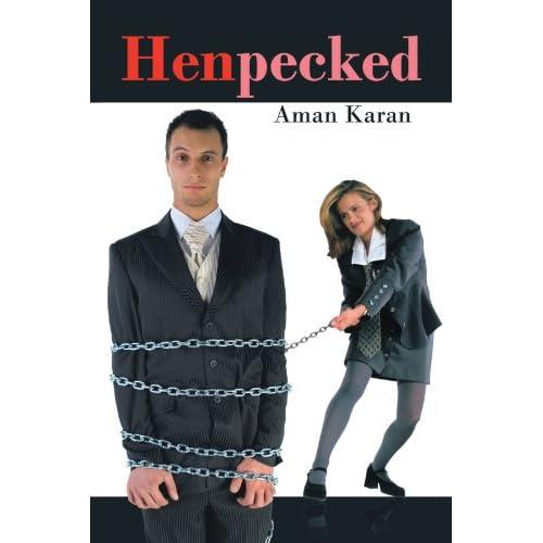 Henpecked Aman Karan