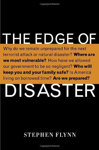 Cover:  The Edge of Disaster: Rebuilding a Resilient Nation