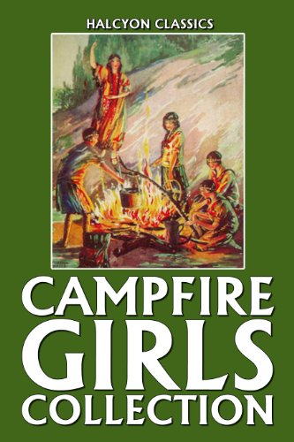 The Campfire Girls Collection: 26 Campfire Girls Stories