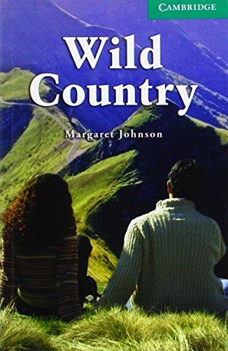 Wild Country Level 3 Lower Intermediate (Cambridge English Readers)