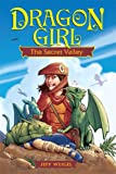 Dragon Girl: The Secret Valley (AMP Comics for Kids)