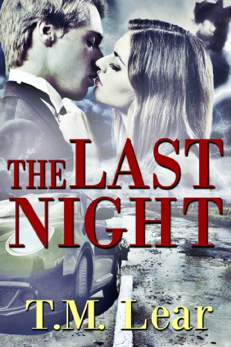Book: The Last Night by T.M. Lear