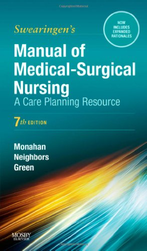 Manual of Medical-Surgical Nursing: A Care Planning Resource, 7e (Manual of Medical Surgical Nursing Care)