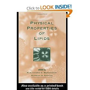 Physical Properties of Lipids Alejandro G. Marangoni, Suresh S. Narine