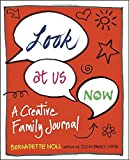 Look at Us Now: A Creative Family Journal