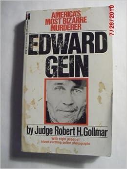 Edward Gein: R. H. Gollmar: 9781558175372: Amazon.com: Books