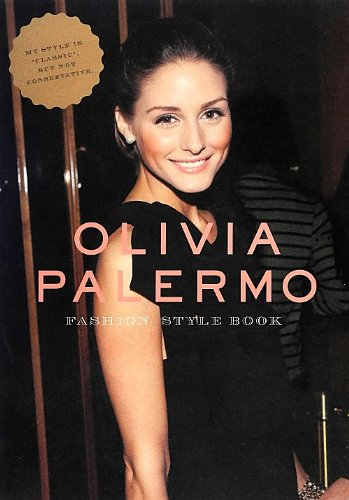 OLIVIA PALERMO―FASHION STYLE BOOK (MARBLE BOOKS Love Fashionista)