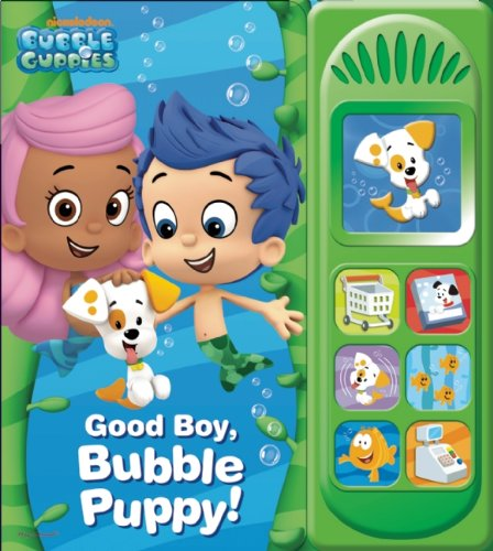 Nickelodeon Bubble Guppies: Good Boy, Bubble Puppy: Play-a-Sound