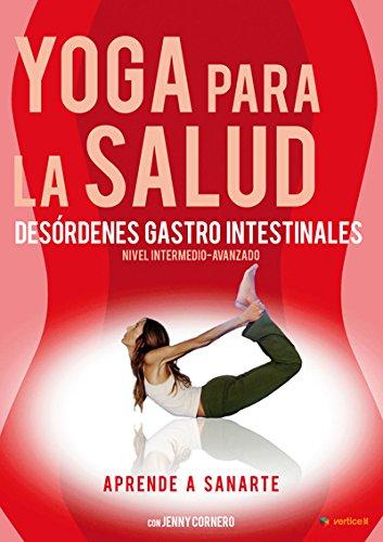 Yoga para la salud: Desórdenes gastro intestinales (Volumen 4) [DVD]