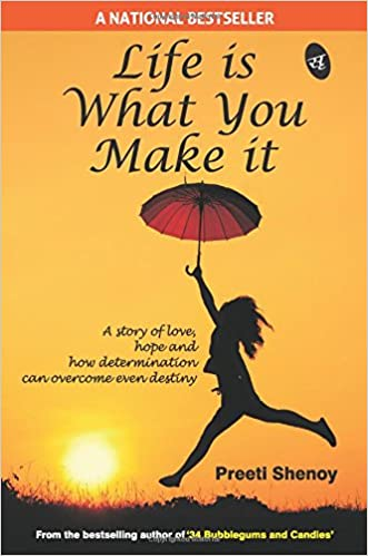 All Preeti Shenoy Books List : Life is What You Make It
