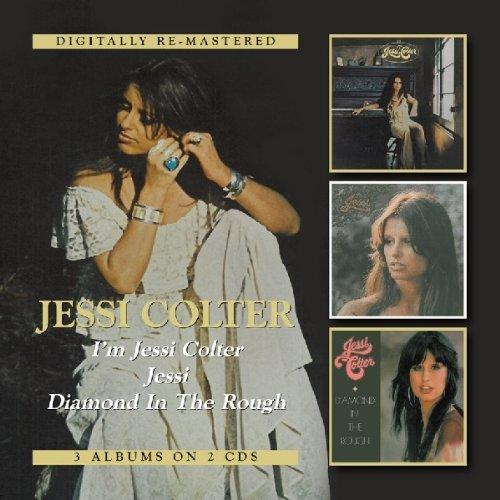 I'm Jess Colter/Jessi/Diamond in the Rough