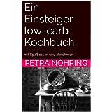Low carb Einsteiger Kochbuch Ebook