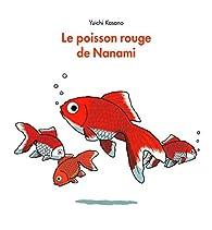 Le Poisson Rouge De Nanami Yuichi Kasano Babelio