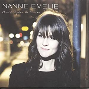 Nanne Emelie - Once Upon a Town