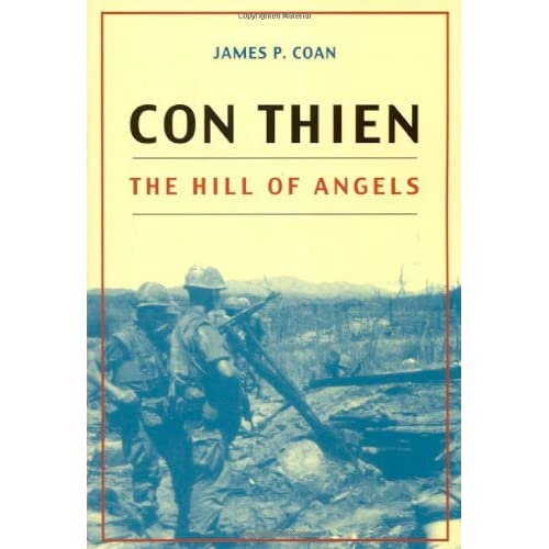 Con Thien: The Hill of Angels James P. Coan