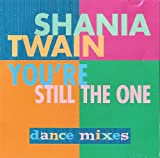 You're Still The One (Shania Twain)