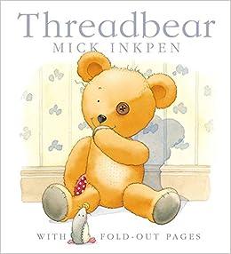 Threadbear by Inkpen Mick