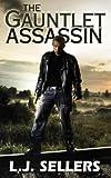 The Gauntlet Assassin (An Action Thriller)