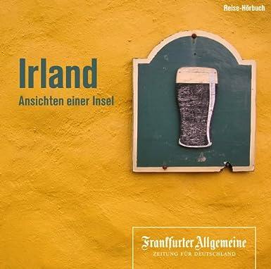 Irland: Ansichten einer Insel
