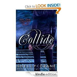 FREE Collide (A Collide Novel)...