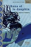 Rana et le dauphin par Jeanne-a Débats