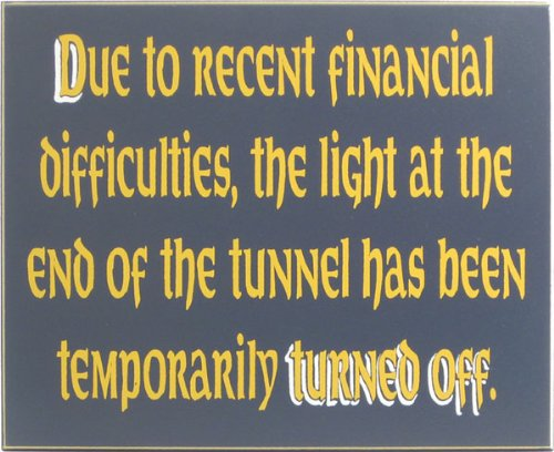 Due To Recent Financial Diffculties Measures