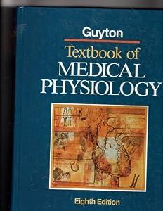Textbook of Medical Physiology: 9780721630878: Medicine