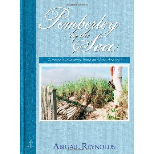 Pemberley by the Sea Reynolds, Abigail