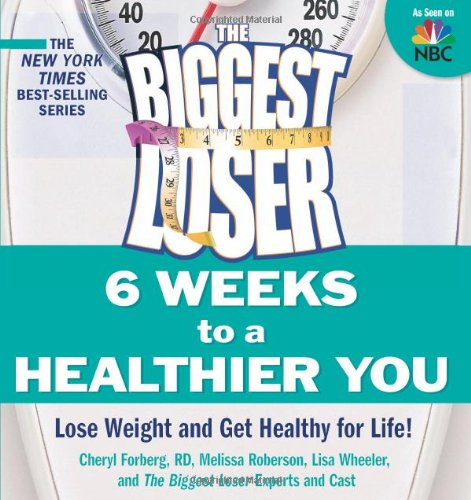 The Biggest Loser - 6 Weeks to a Healthier You