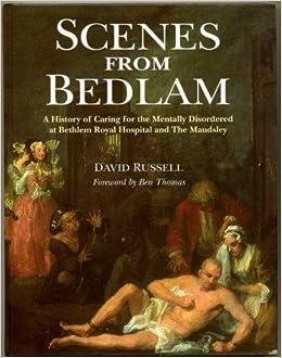 How Bedlam became 'a palace for lunatics'