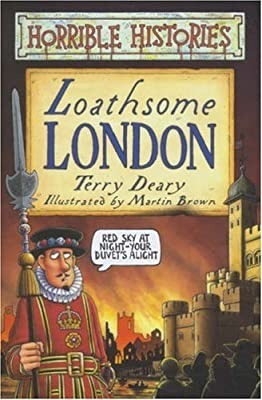Loathsome London (Horrible Histories), Deary, Terry, Used; Good Book