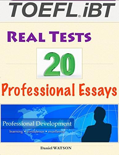 Download Toefl Ibt Real Tests – 20 Professional Essays Pdf