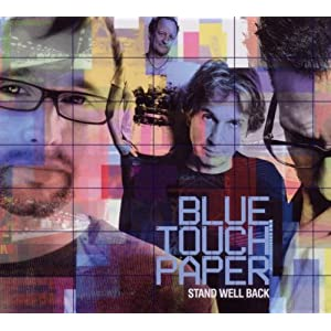 Blue Touch Paper - Stand Well Back