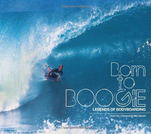 Born to Boogie: Legends of Bodyboarding