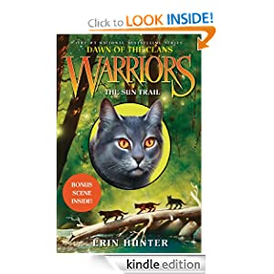 Warriors: Dawn of the Clans #1: The Sun Trail - Kindle ...