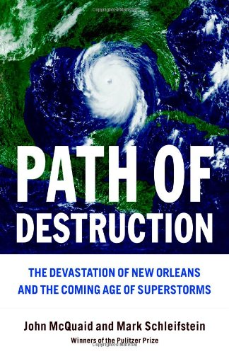 Cover:  Path of Destruction: ... New Orleans and the Coming Age of Superstorms