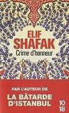 Crime d\'honneur par Elif Shafak