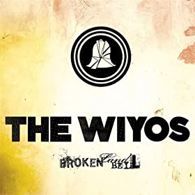 The Wiyos - Broken Land Bell