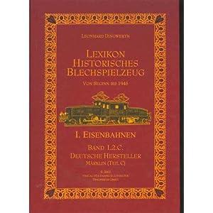 Lexikon Historisches Blechspielzeug, Märklin Eisenbahnen