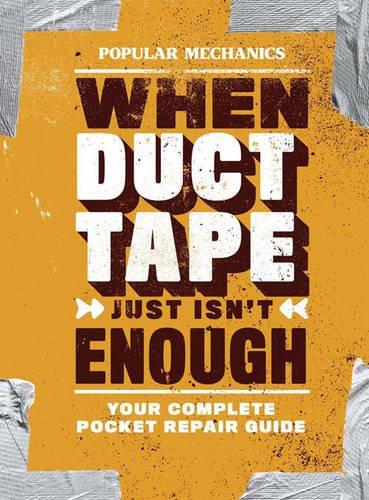 Popular Mechanics When Duct Tape Just Isn't Enough Repair Guide