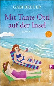 Mit Tante Otti auf der Insel (Gabi Breuer)