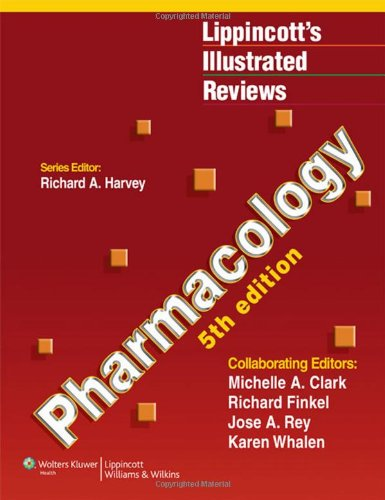 Pharmacology (Lippincott's Illustrated Reviews)