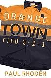 Orange Town: FIFO 3-2-1