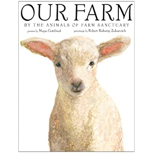 Our Farm: By the Animals of Farm Sanctuary, $12.23 @amazon.com