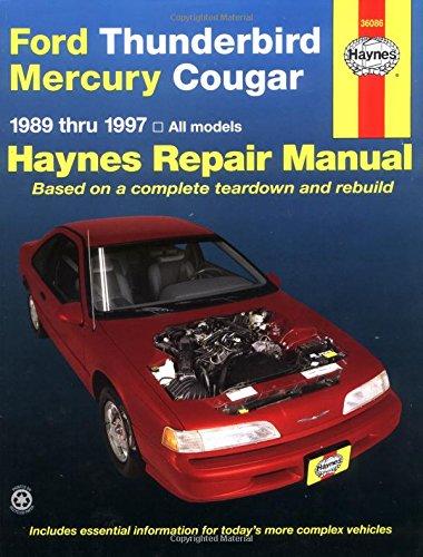 Ford Thunderbird and Mercury Cougar, 1989-1997 (Haynes Repair Manuals)