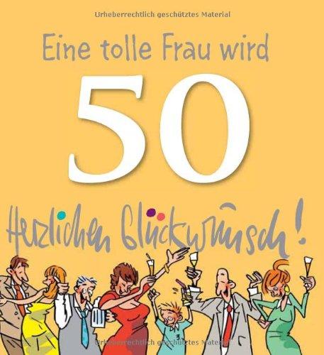 50 Geburtstag Frau Spruch Deknappekikker